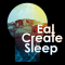 Eat Create Sleep