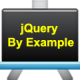 jQuery By Example