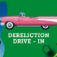 derelictiondrivein