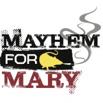 Profile picture of Mayhem For Mary