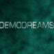 DemoDreams