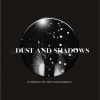 Voices To Visions - last post by dustandshadows