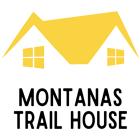 Montana's Trail House