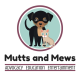 avatar for Mutts and Mews
