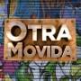 OtraMovida Records