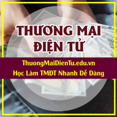 Profile picture of ThuongMaiDienTu EduVN